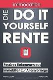 immocation - Die Do-it-yourself-Rente: Passives Einkommen aus Immobilien zur Altersvorsorge.