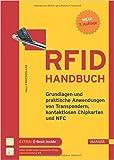 RFID-Handbuch: Grundlagen und praktische Anwendungen von Transpondern, kontaktlosen Chipkarten und NFC ( 10. August 2015 )