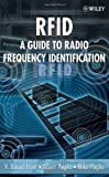 RFID: A Guide to Radio Frequency Identification (English Edition)