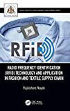 RADIO FREQUENCY IDENTIFICATION (Textile Institute Professional Publications)
