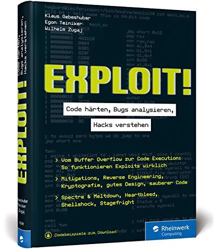 Exploit!: Code härten, Bugs...
