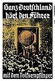 Ganz Deutschland hört den Führer Blechschild Metallschild Schild gewölbt Metal Tin Sign 20 x 30 cm FA0545