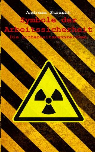 Symbole der Arbeitssicherheit: Die...
