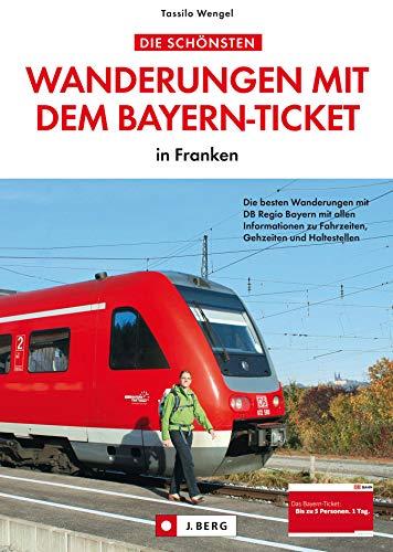 Wanderungen mit dem Bayern-Ticket:...
