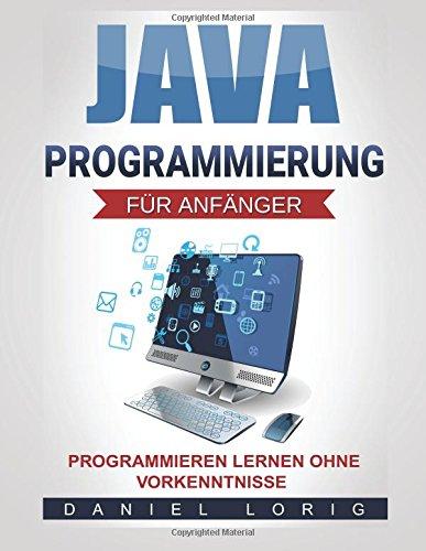 Java-Programmierung für Anfänger:...