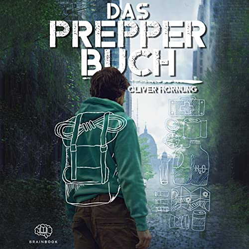 Das Prepper Buch für die perfekte...