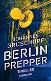 Berlin Prepper: Thriller (suhrkamp taschenbuch)
