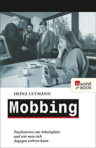Mobbing: Psychoterror am Arbeitsplatz...