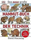Das neue große Mammut-Buch der Technik: Der Klassiker - komplett überarbeitet
